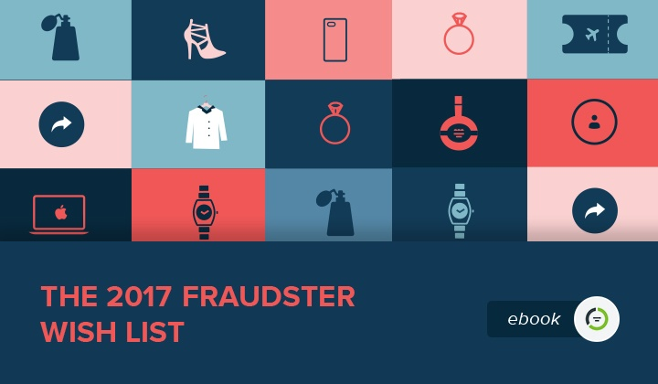 The 2017 Fraudster Wish List: Holiday Fraud Attack