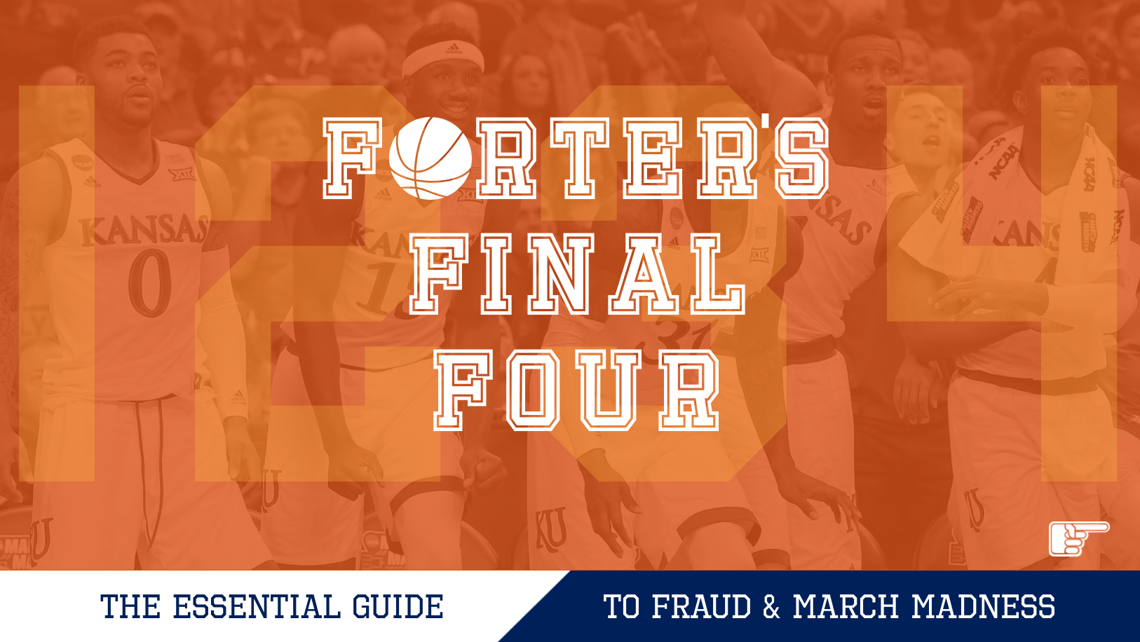 Forter's Final Four: The Essential Guide to Fraud & March Madness